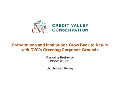 Corporations and Institutions Grow Back to Nature with CVC's Greening Corporate Grounds