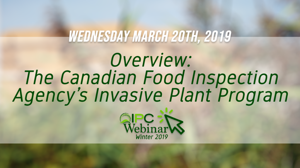 The CFIA's Invasive Plant Program