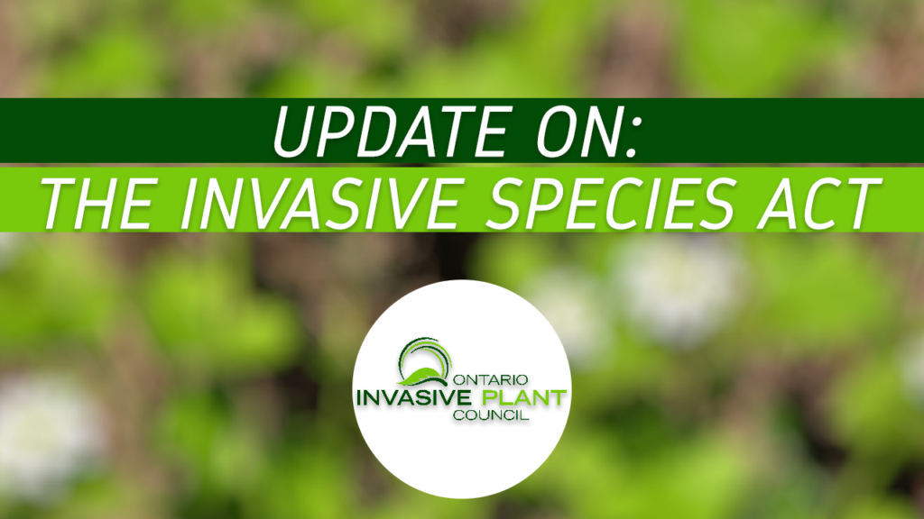 Update on: The Invasive Species Act